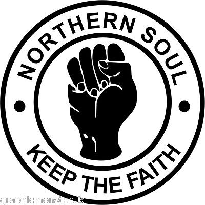 Keep The Faith Sticker Northern Soul Tribute Vinyl Sticker
